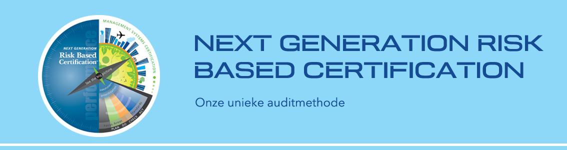 Next generation risk based certification, auditmethode